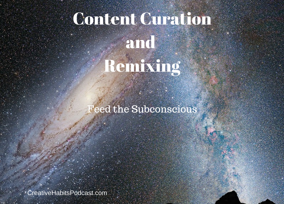 Curation and Remixing