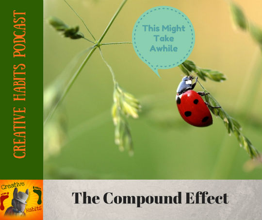 Two Critical Tools for Leveraging the Compound Effect